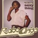 ROBO ARIGO AND HIS KONASTONE MAJESTY : LP Sexy Thing