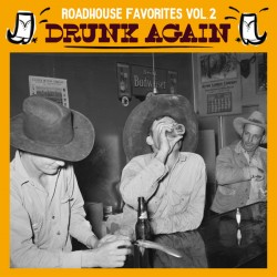 VARIOUS : LP Roadhouse Favorites Vol.2 Drunk Again