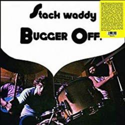 STACK WADDY : LP Bugger Off!