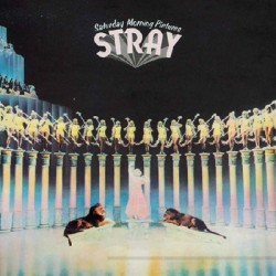 STRAY : LP Saturday Morning Pictures