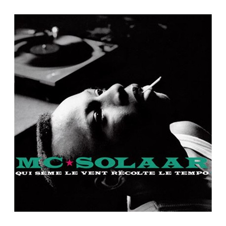 MC SOLAAR : LP Qui Sème Le Vent Récolte Le Tempo