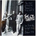 SAINTS (the) : LP The Most Primitive Band In The World (Live From The Twilight Zone, Brisbane 1974)