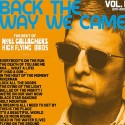 GALLAGHER Noel : LPx2 Back The Way We Came : Vol. 1 (2011 - 2021) -color