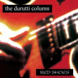 DURUTTI COLUMN (the) : LP Red Shoes
