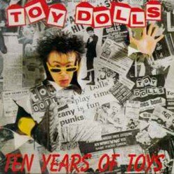 TOY DOLLS : LP Ten Years Of Toys