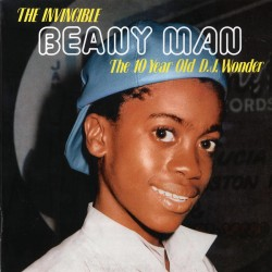 BEENIE MAN : LP The Invincible Beany Man (The 10 Year Old D.J. Wonder)