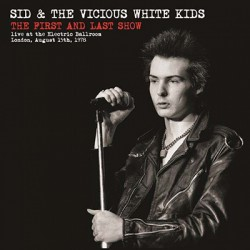 SID VICIOUS : LP The First And Last Show