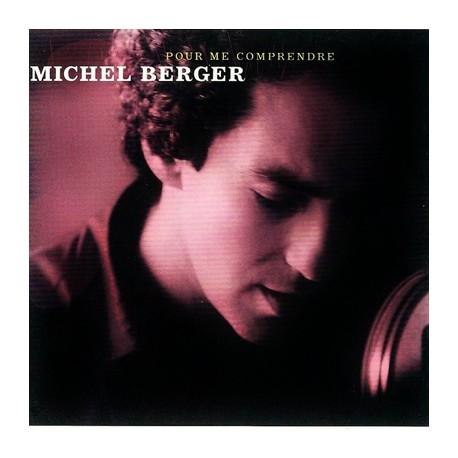 BERGER Michel : CDx2 Pour Me Comprendre