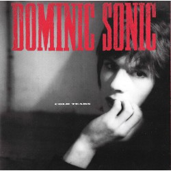 DOMINIC SONIC : LP Cold Tears