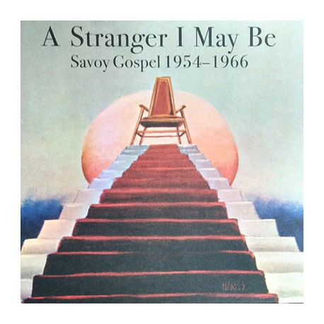 VARIOUS : LPx2 A Stranger I May Be (Savoy Gospel 1954-1966)