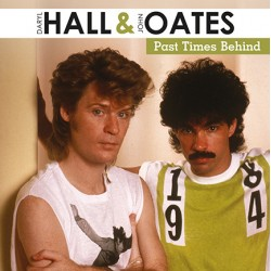 HALL & OATES : LP Past Times Behind