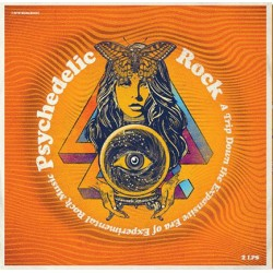 VARIOUS : LPx2 Psychedelic Rock (A Trip Down The Expansive Era Of Experimental Rock Music)