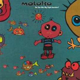 MOLOKO : LPx2 Do You Like My Tight Sweater ?