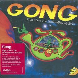 GONG : CD+DVD High Above The Subterania Club 2000