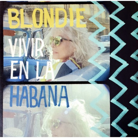 BLONDIE : LP Vivir En La Habana