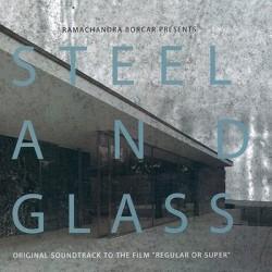 BORCAR Ramachandra : CD Steel And Glass