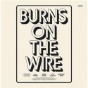 H-BURNS : LPx2 Burns On The Wire