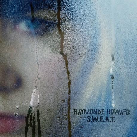 RAYMONDE HOWARD : LP S.W.E.A.T.