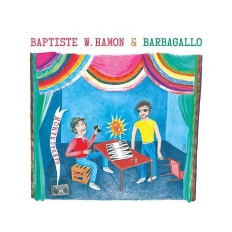 "BAPTISTE W. HAMON / BARBAGALLO : 12""EP Barbaghamon"