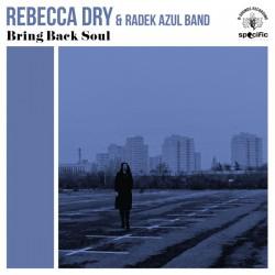 REBECCA DRY : LP Bring Back Soul