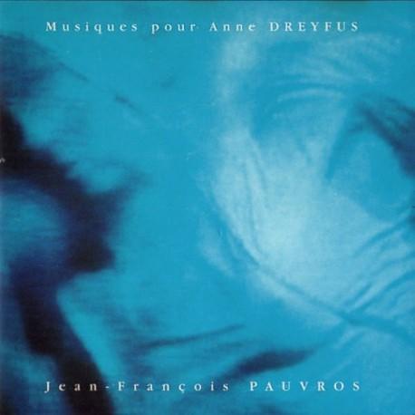 PAUVROS Jean-Francois : CD Musiques Pour Anne Dreyfus