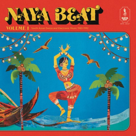 VARIOUS : LP Naya Beat Volume 1 : South Asian Dance And Electronic Music 1983 - 1992