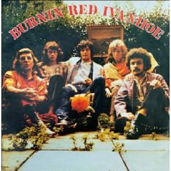 BURNIN RED IVANHOE : LP Burnin Red Ivanhoe