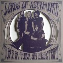 LORDS OF ALTAMONT (the) : LP Tune In Turn On Electrify (colored)