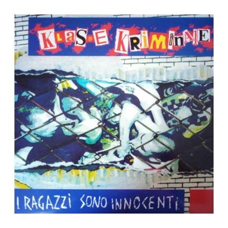 KLASSE KRIMINALE : LP I Ragazzi Sono Innocenti