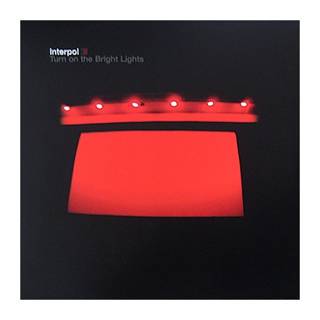 INTERPOL : LP Turn On The Bright Lights
