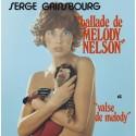 GAINSBOURG Serge : Ballade De Melody Nelson