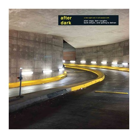 VEGA Alan : LP After Dark (A Late Night Rock 'n Roll Session)