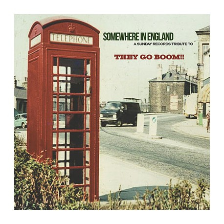VARIOUS : CD Somewhere In England - A Sunday Records Tribute To They Go Boom!!