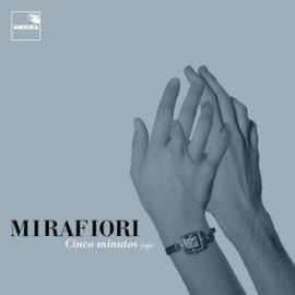 MIRAFIORI : Cinco Minutos EP