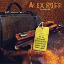ROSSI Alex : CD Let Me In