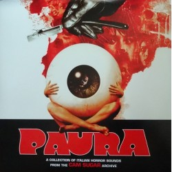 VARIOUS : LPx2 Paura - A Collection Of Italian Horror Sounds From The Cam Sugar Archive