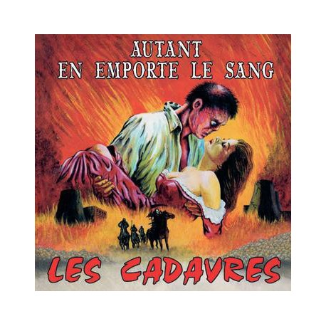 CADAVRES (les) : LP Autant En Emporte Le Sang