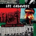 CADAVRES (les) : LP Au Terminus De L'Histoire