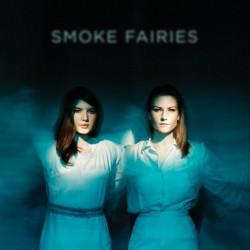 SMOKE FAIRIES : LP Smoke Fairies