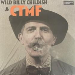 WILD BILLY CHILDISH : LP Where The Wild Purple Iris Grows
