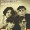 DYNAMITE SHAKERS : Vol. 2 chante Flamin' Groovies / The Troggs