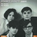 DYNAMITE SHAKERS : Vol. 1 Chante The Sonics / The Wailers