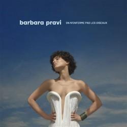PRAVI Barbara : LP On N'Enferme Pas Les Oiseaux