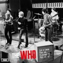 WHO (the) : LP Live In London, Paris And…Felixstowe 1965-66-67