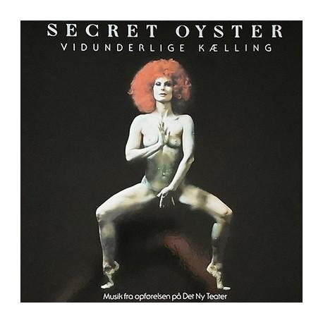 SECRET OYSTER : LP Vidunderlige Kælling