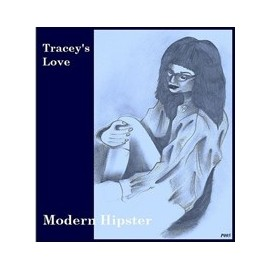 TRACEY'S LOVE : Modern Hipster