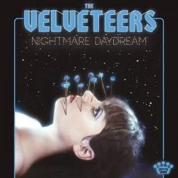 VELVETEERS (the) : LP Nightmare Daydream