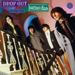 BARRACUDAS (the) : LP Drop Out With The Barracudas (2017)