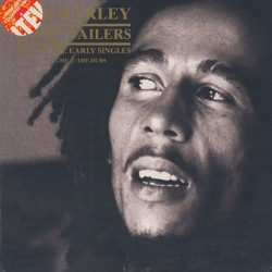 MARLEY Bob : LPx2 Best Of The Early Singles Volume 2 - The Dubs