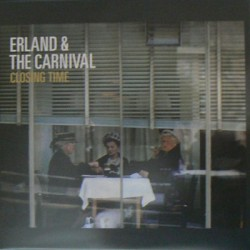 ERLAND AND THE CARNIVAL : LP Closing Time